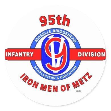 "95TH INFANTRY DIVISION ""IRON MEN OF METZ"" CLASSIC ROUND STICKER"