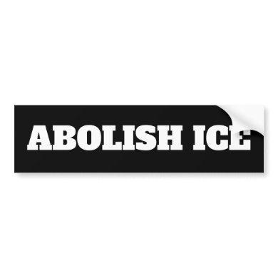 ABOLISH ICE BUMPER STICKER