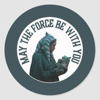 Ahsoka & Grogu - May The Force Be With You Classic Round Sticker