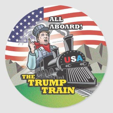 ALL ABOARD! The TRUMP TRAIN!! DONALD TRUMP USA #1! Classic Round Sticker