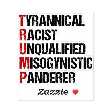 Anti Trump Resist Acrostic Sticker