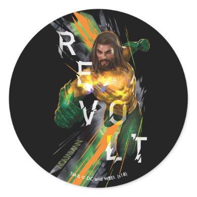"""Aquaman   Aquaman """"Revolt"""" Refracted Graphic Classic Round Sticker"""