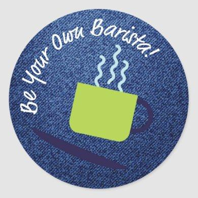Be Your Own Barista Merit Badge Classic Round Sticker