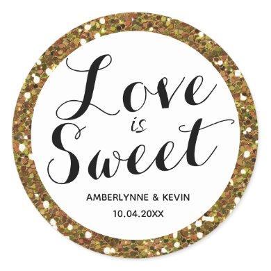 Beautiful Glitter Gold Love is Sweet Classic Round Sticker