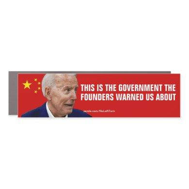Biden The Government The Founders Warned Us About Car Magnet