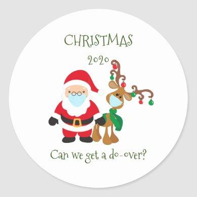 Christmas 2020 Can we get a Do Over Classic Round Sticker