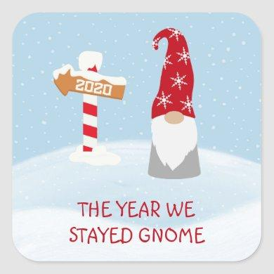 Christmas 2020 The Year we Stayed Gnome Square Sticker