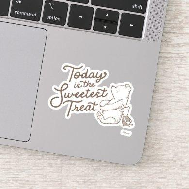 Classic Pooh & Piglet | Today is the Sweetest Trea Sticker