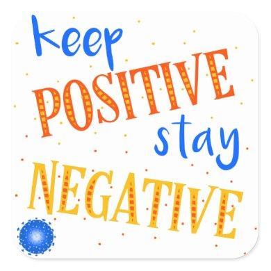 Corono - keep positive square sticker