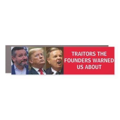 CRUZ TRUMP GRAHAM TRAITORS FOUNDERS WARNED maga Car Magnet