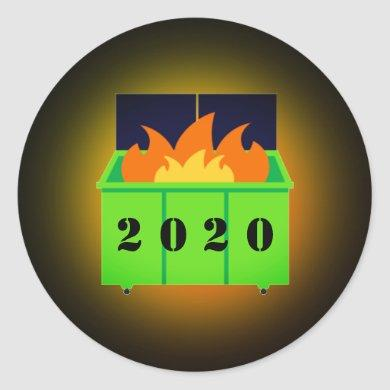 Customizable dumpster fire 2020 classic round sticker