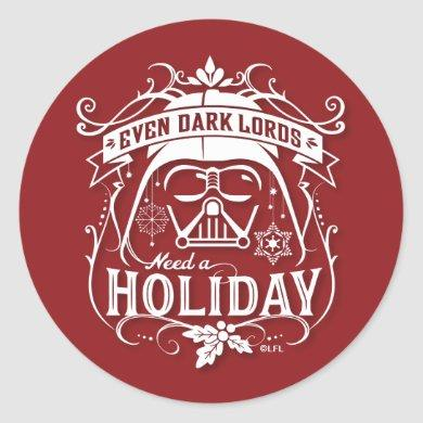 "Darth Vader ""Even Dark Lords Need A Holiday"" Classic Round Sticker"