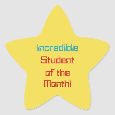 """Digital Style """"Incredible Student of the Month!"""" Star Sticker"""
