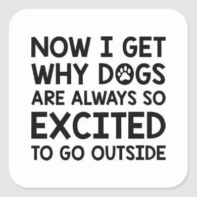 Dogs Excited Square Sticker