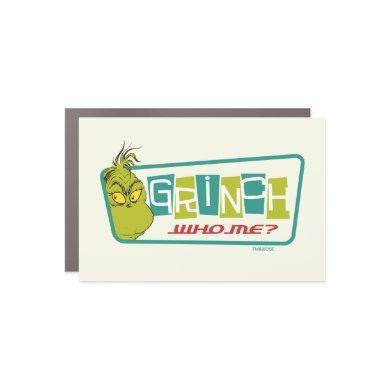 Dr. Seuss | The Grinch - Who Me? Car Magnet