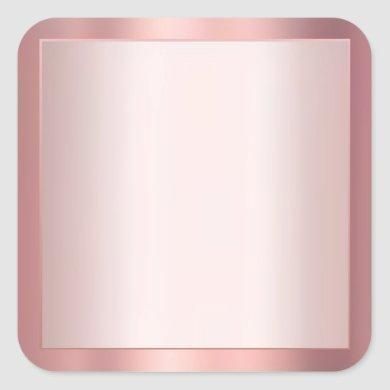 Elegant Rose Gold Add Your Text Blank Template Square Sticker