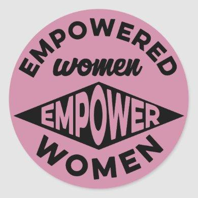 Empowered Women Empower Women Classic Round Sticker