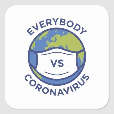 Everybody VS Coronavirus Square Sticker