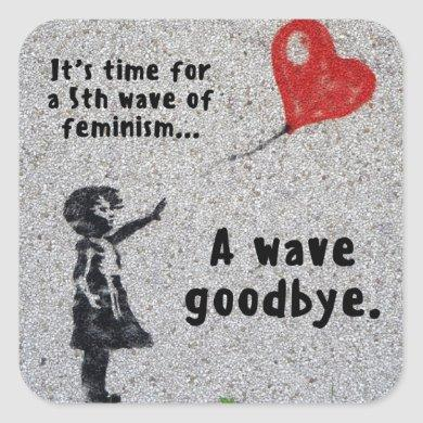 Fifth Wave of Feminism sticker