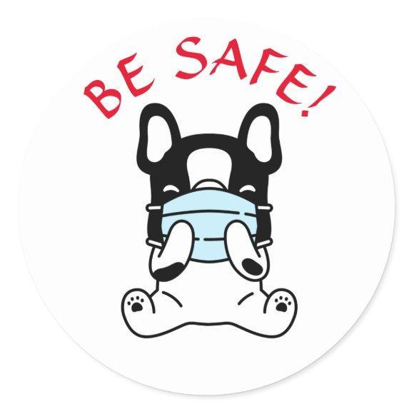 FRENCH BULLDOG STAY SAFE Classic Round Sticker
