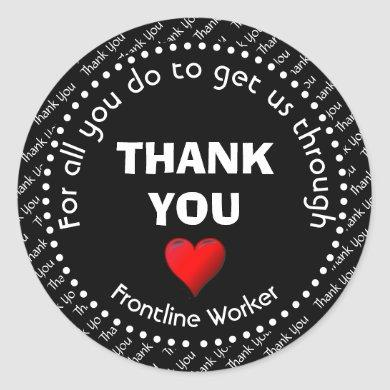Frontline Worker Customizable Black Thank You Classic Round Sticker