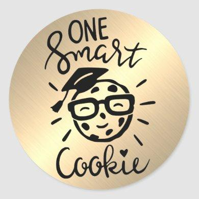 Funny ONE Smart Cookie Graduation gold Black Classic Round Sticker