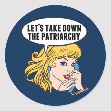 Funny Retro Feminist Pop Art Anti Patriarchy Classic Round Sticker