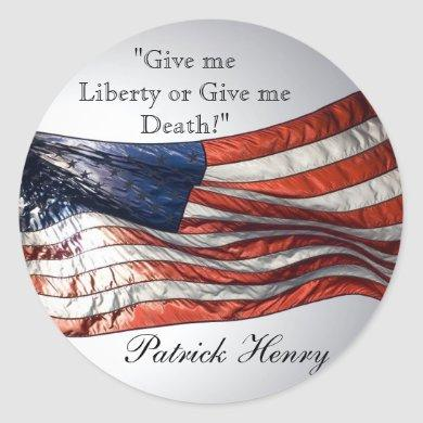 Give me Liberty or Give me Death Patrick Henry Classic Round Sticker