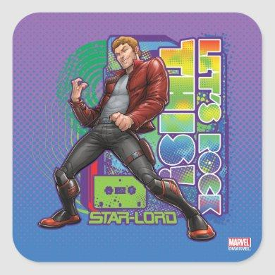 Guardians of the Galaxy | Let's Rock This! Square Sticker