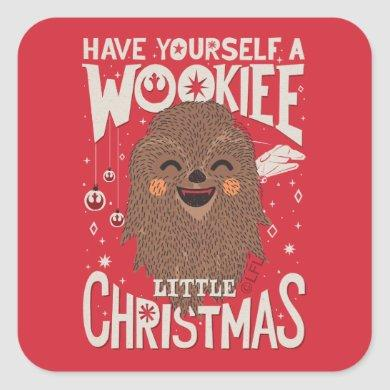 Have Yourself A Wookie Little Christmas Square Sticker