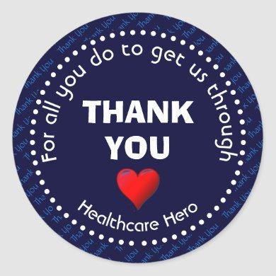 Healthcare Hero Customizable NAVY Thank You Classic Round Sticker