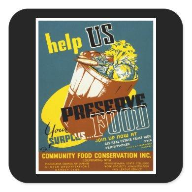 Help Us Preserve Food Square Sticker