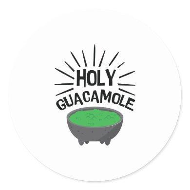 Holy Guacamole Salad Funny Guacamole Avocado Classic Round Sticker