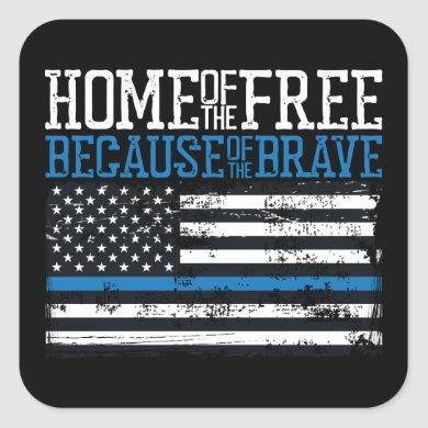 Home of the free because of the brave USA Flag Square Sticker