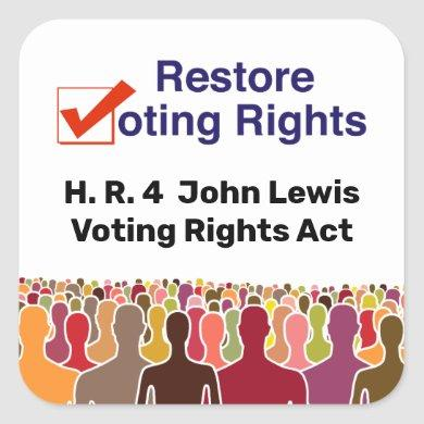 HR4 John Lewis Voting Rights Act Square Sticker