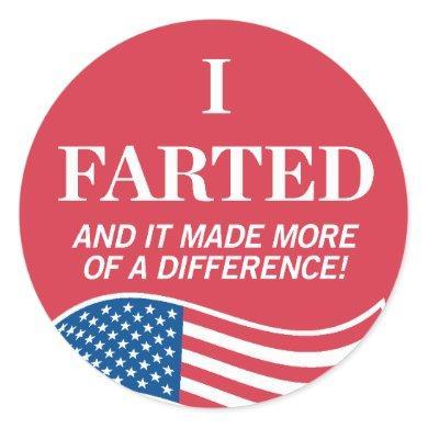 I Farted Voting Sticker