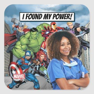 I Found My Power - Everyday Heroes Square Sticker
