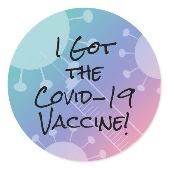 I Got the Covid-19 Vaccine Pink Gradient Ombre Classic Round Sticker
