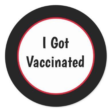I Got Vaccinated Against Covid 19 Classic Round Sticker