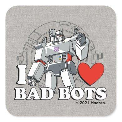 I Heart Bad Bots Square Sticker