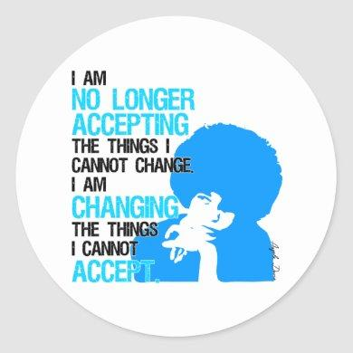 I'm Changing Things Sticker