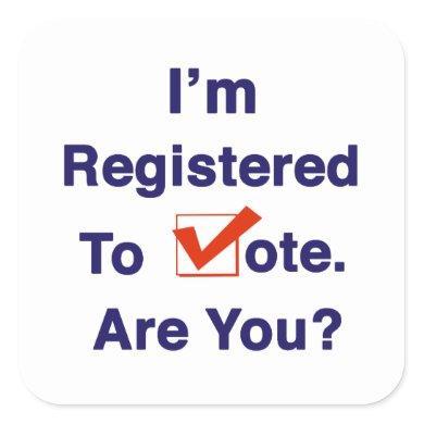 I'm Registered to Vote Square Sticker