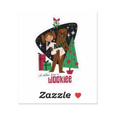 I'd Rather Kiss a Wookieee Sticker