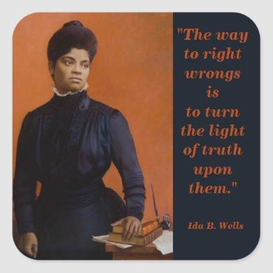 Ida B. Wells Civil Rights Suffrage Leader Truth Square Sticker
