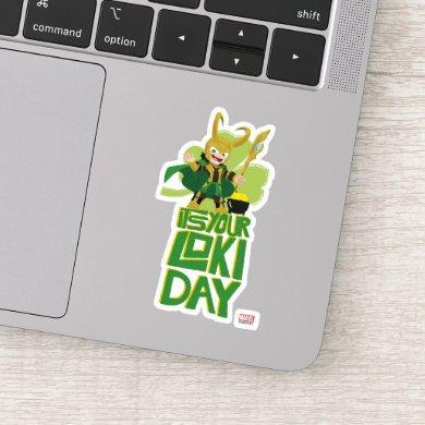 It's Your Loki Day Sticker