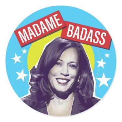 Kamala Harris / Madame Badass Classic Round Sticker