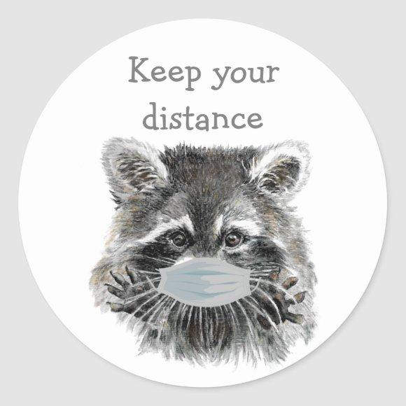 Keep Your Distance Social Distancing Raccoon Fun Classic Round Sticker