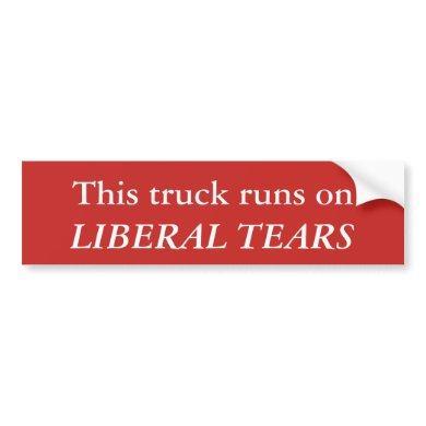 Liberal Tears Truck Bumper Sticker