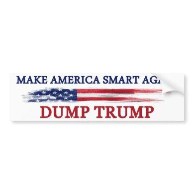 Make America Smart Again Dump Trump Bumper Sticker