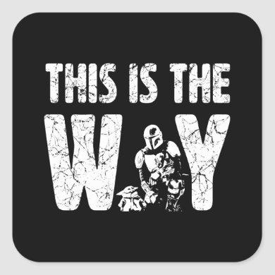 "Mandalorian & The Child ""This Is The Way"" Quote Square Sticker"